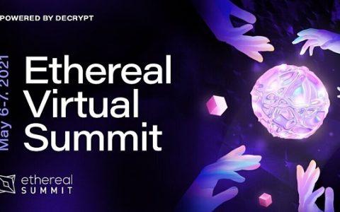 IFS MARKETS资讯:Decrypt举办2021以太坊虚拟峰会